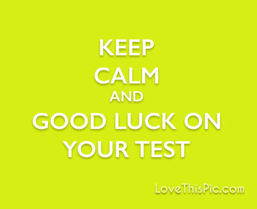 Keep Calm Good Luck On Your Test Pictures Photos And Images For