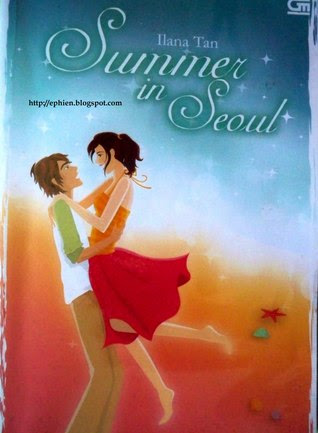 Donwload novel Iliana Tan Summer in Seoul pdf ~ Nol Project