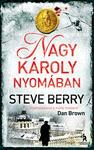 Steve Berry: Nagy Károly nyomában