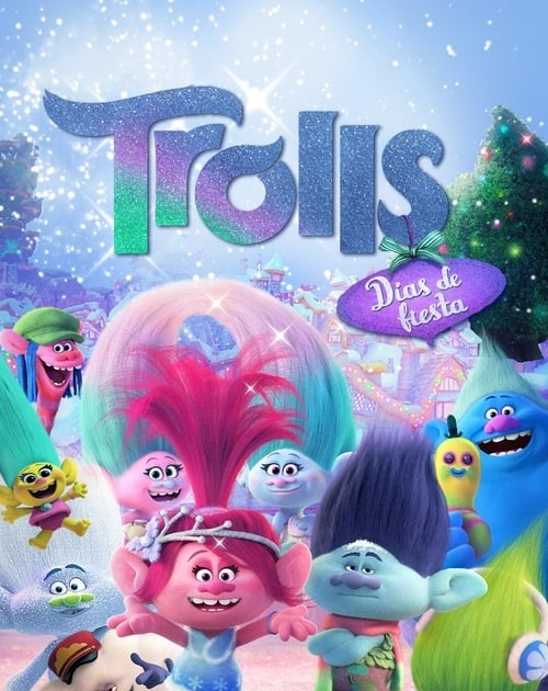 Ver Trolls: Días de fiesta Película Completa Sub Español 2017