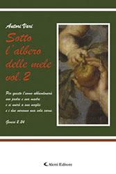 Copertina del libro di Autori Vari - Sotto l'albero delle mele v.2