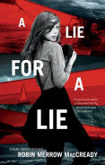 Title: A Lie for a Lie, Author: Robin Merrow MacCready