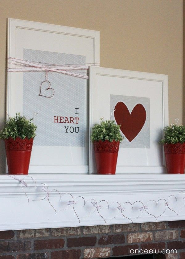 I Heart You: Valentine's Day Mantel - Landee See Landee Do  Free Printables!  Cute!