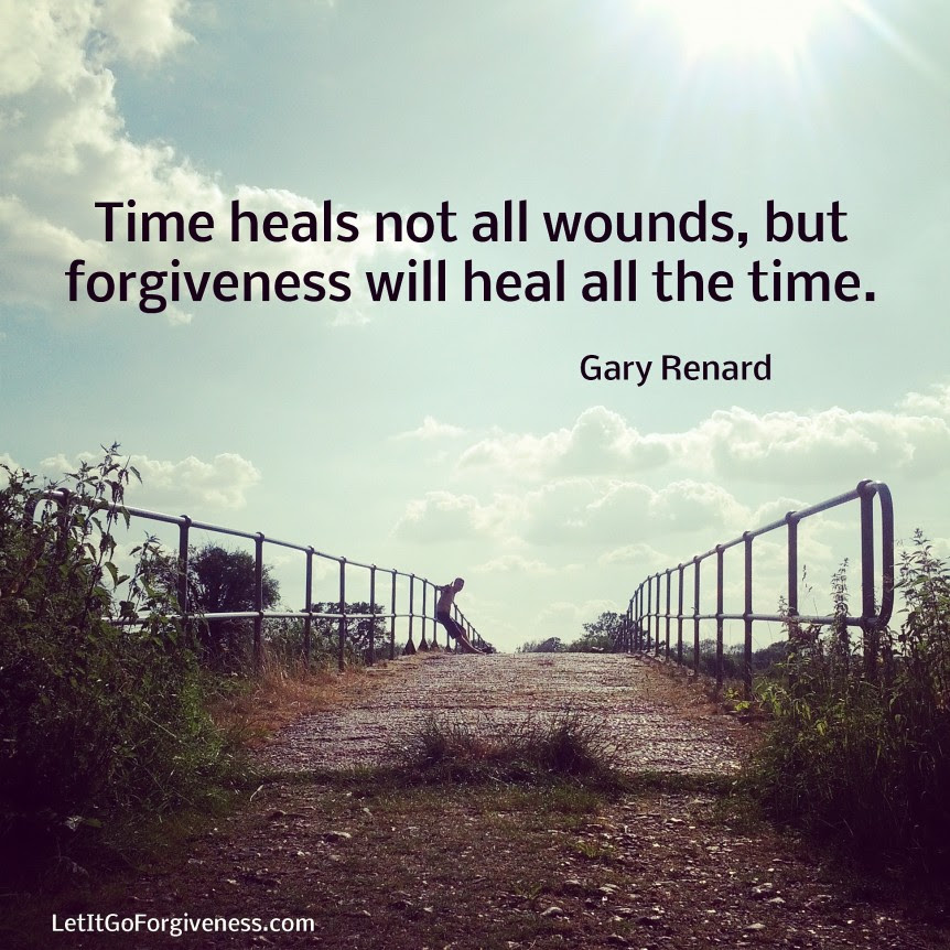 Forgiveness Will Heal Quote Let It Go Forgiveness