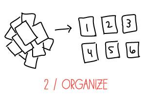 2 - Organize