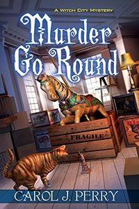 Murder Go Round by Carol J. Perry