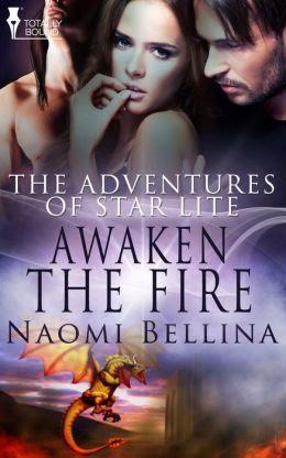 Awaken the Fire