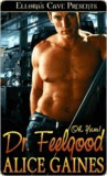 Dr. Feelgood (Oh, Yum!)
