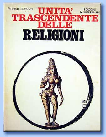 unità trascendente delle religioni - frithjof schuon