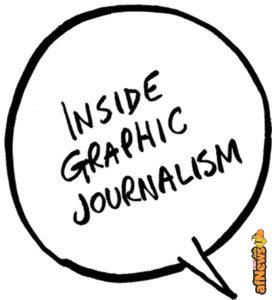 Inside Graphic Journalism: 4 Masterclasses e 1 Workshop Residenziale per il giornalismo disegnato