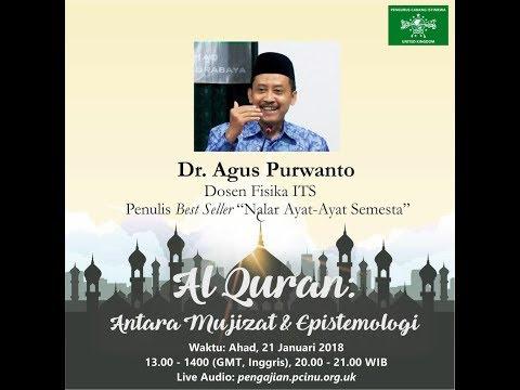 """Pengajian Online Dr Agus Purwanto """"AlQuran: Antara Mukjizat & Epistemologi"""""""