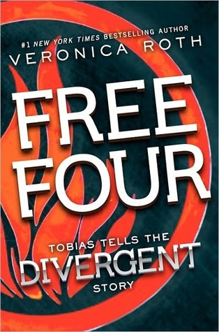 Free Four: Tobias Tells the Story (Divergent, #1.1)