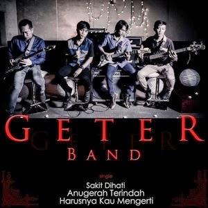 Lirik Geter Band - Sakit Dihati