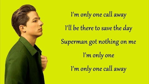 Charlie Puth One Call Away Official Video Lyrics