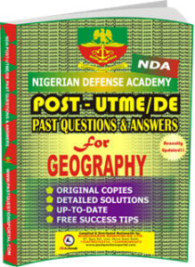 NDA Post UTME Past Questions And Answers For Geography ...