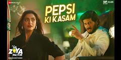 Pepsi Ki Kasam lyrics - Benny Dayal |The Zoya Factor