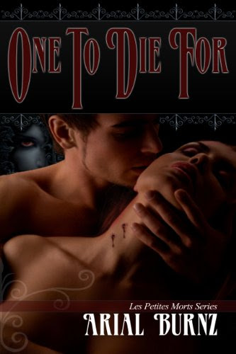 One To Die For (Les Petites Morts) by Arial Burnz