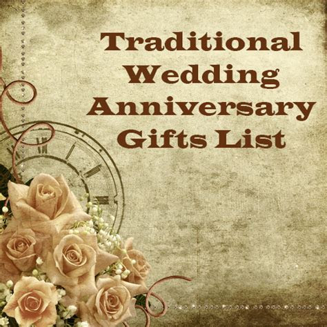 Traditional Wedding Anniversary Gifts List ~ Anniversary Ideas