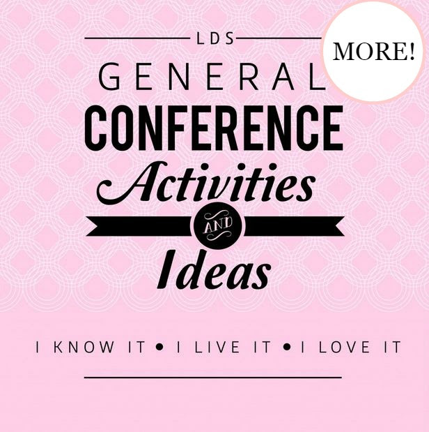 Even more General Conference Activities and Ideas