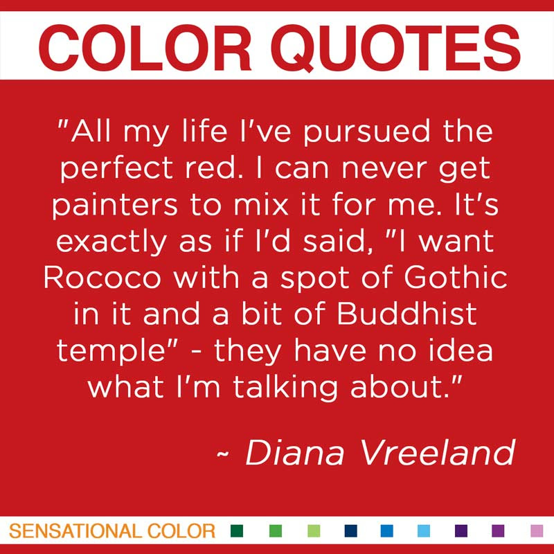 Quotes About Color By Diana Vreeland Sensational Color