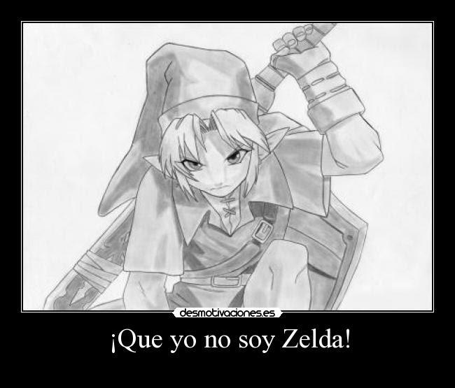Que Yo No Soy Zelda Desmotivaciones