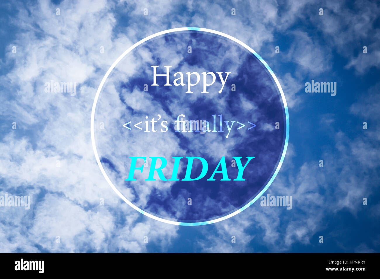 Happy It Is Finally Friday Inspiration Quote On Blur Cloudy Blue Sky