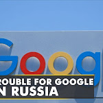 Russia could fine Google up to 20% of annual revenue | World Business Watch | Latest English News