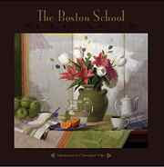 A Legacy of Beauty: Paintings in the Boston School ...