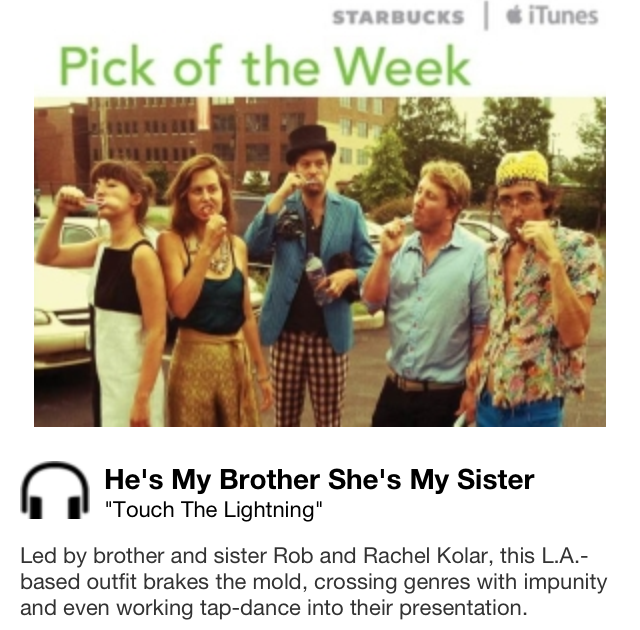 Starbucks iTunes Pick of the Week - He's My Brother, She's My Sister - Touch The Lightning