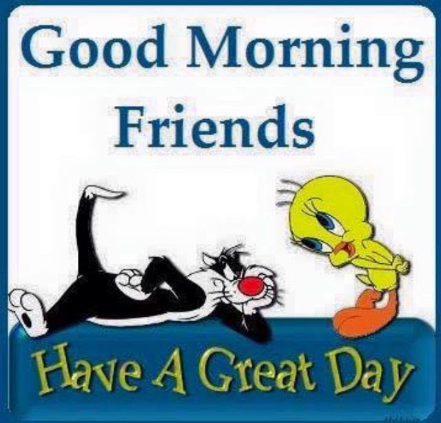 Good Morning Friends Have A Great Day Loony Toons Quote Pictures