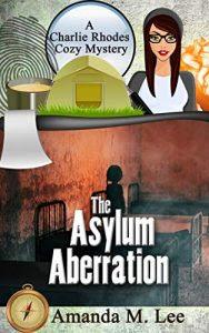 The Asylum Aberration by Amanda M. Lee
