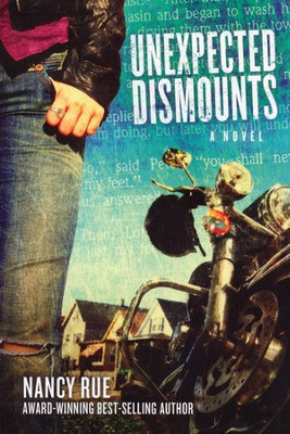 Unexpected Dismounts, Reluctant Prophet Series #2   -     By: Nancy Rue