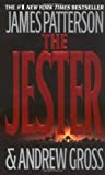 The Jester, by James Patterson and Andrew Gross