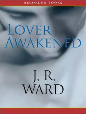Lover Awakened: A Novel of the Black Dagger Brotherhood