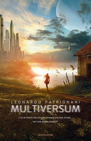 http://m2.paperblog.com/i/93/935494/anteprima-multiversum-di-leonardo-patrignani-L-FkugJ6.jpeg