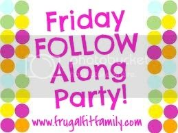 Frugal Fit Family Friday Follow Along >> Frugal Fit Family Linky Parties & Pals: It's the Friday Follow Along LinkUP!
