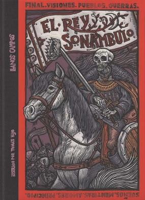 Historia negra de los antiguos reinos III. El rey sonámbulo de Llanos Campos (SM)