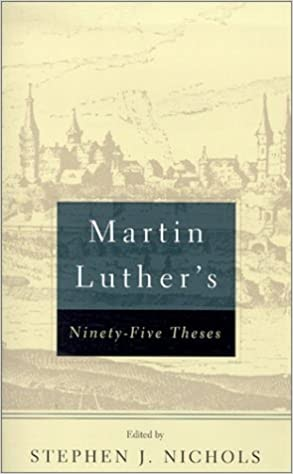 95 THESES OF MARTIN LUTHER
