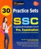 SSC Combined Graduate Level: Pre. Examination 30 Practice Sets