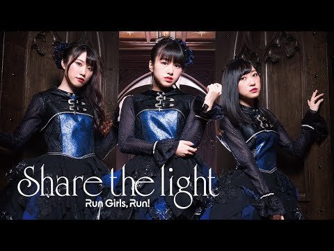 Assassins Pride OP/Opening Theme - Share the light by Run Girls, Run! Lyrics