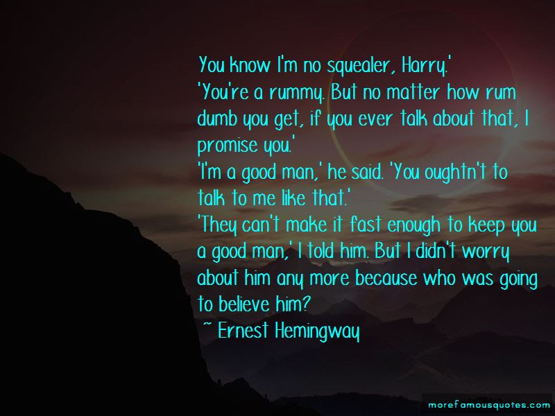 Im A Good Man Quotes Top 44 Quotes About Im A Good Man From