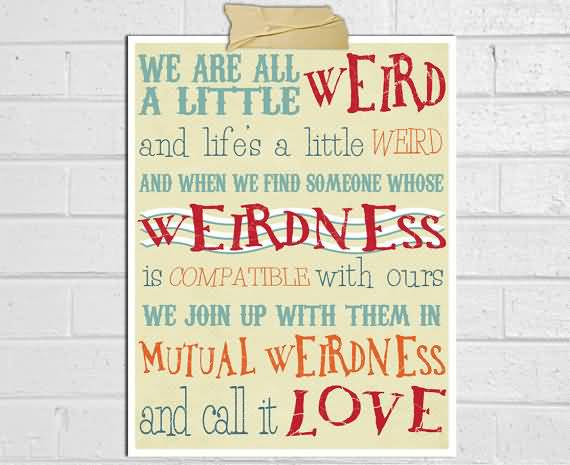 Dr Seuss Weird Love Quote Poster 04 Quotesbae