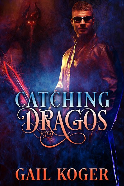 Book Cover for Catching Dragos by Gail Koger.