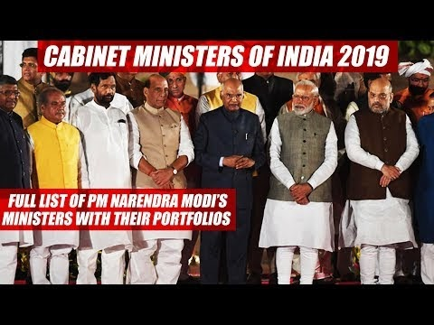 Cabinet Ministers of India 2019 | Latest changes in ministry of india