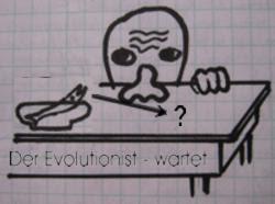 der Evolutionist wartet
