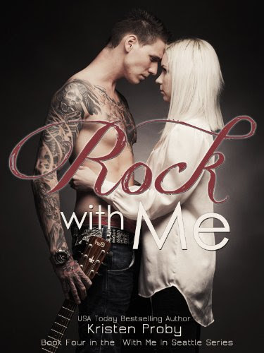 Rock With Me (With Me In Seattle) by Kristen Proby