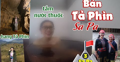 Sa Pa Ngày 1 - Bản Tả Phìn | Kinh Nghiệm Du Lịch SAPA | Hãy Như TỐ