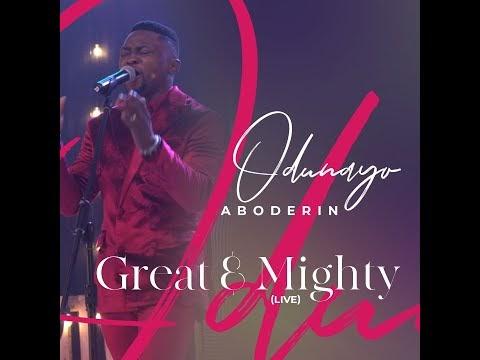 "Odunayo Aboderin – ""Great And Mighty"" | @odunayoaboderin |"