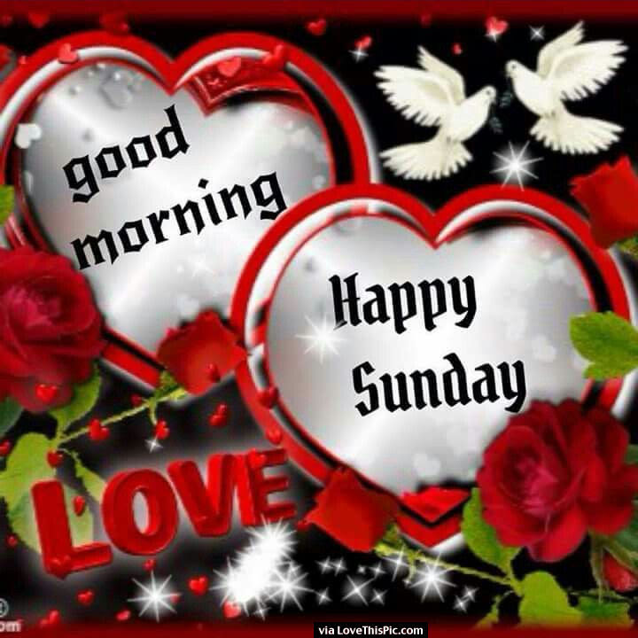 Good Morning Happy Sunday Love Pictures Photos And Images For