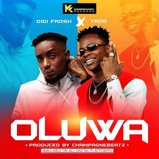 [Music] Didi Frosh Ft. Trod – Oluwa